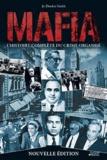 Jo Durden Smith - Mafia - L'histoire complète du crime organisé.