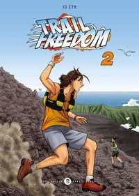 Jo Eth - Trail freedom Tome 2 : .