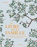 Jo Foster - Le livre de ma famille - Un guide pour vos recherches généalogiques et un bel album à transmettre.