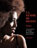 Jo Frehel - La femme de destin.