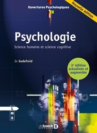 Jo Godefroid - Psychologie - Science humaine et science cognitive.