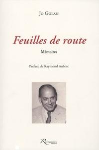 Jo Golan - Feuilles de route - Mémoires.