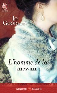 Jo Goodman - Reidsville Tome 1 : L'homme de loi.