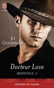 Jo Goodman - Reidsville Tome 2 : Docteur Love.