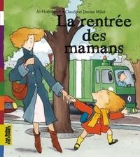 Jo Hoestlandt et Claude Millet - La rentrée des mamans.