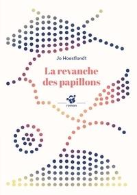 Jo Hoestlandt - La revanche des papillons.