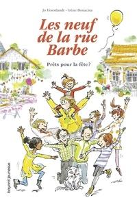 Jo Hoestlandt et Irène Bonacina - Les neuf de la rue Barbe Tome 2 : Prêts pour la fête ?.