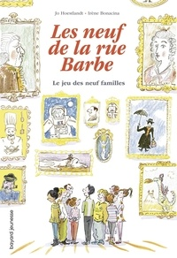 Jo Hoestlandt et Irène Bonacina - Les neuf de la rue Barbe Tome 3 : Le jeu des neuf familles.