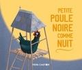 Jo Hoestlandt et Madeleine Brunelet - Petite poule noire comme nuit.