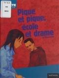 Jo Hoestlandt et Marc Daniau - Pique et pique école et drame.