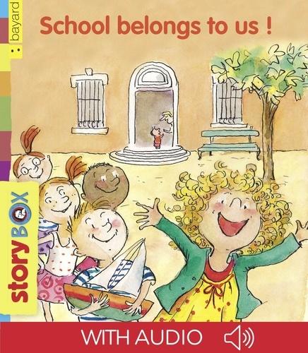 School belongs to us!