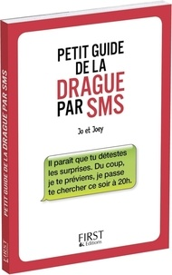 Téléchargement d'ebooks gratuits sur rapidshare Petit guide de la drague par SMS in French par Jo & Joey