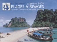 Jo Le Guen - Calendrier 2008 Plages & rivages - Découvrir, s'émerveiller, respecter, préserver.