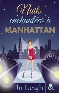 Jo Leigh - Nuits enchantées à Manhattan.