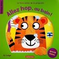Jo Lodge - Allez hop, au bain ! - Le livre animé de la propreté.