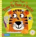 Jo Lodge - Tiger, Tiger, Time to Take a Bath! - Wiggle and Giggle.