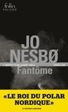 Jo Nesbo - Fantôme.