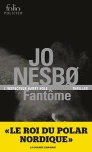 Jo Nesbo - Fantôme - Une enquête de l'inspecteur Harry Hole.