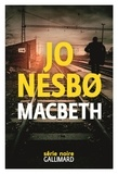 Jo Nesbo - Macbeth.