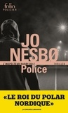 Jo Nesbo - Police - Une enquête de l'inspecteur Harry Hole.