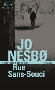 Jo Nesbo - Rue Sans-Souci - Une enquête de l'inspecteur Harry Hole.