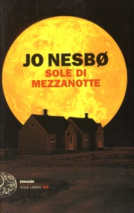 Jo Nesbo - Sole di mezzanotte.