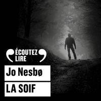 Jo Nesbø et Céline Romand-Monnier - La Soif.