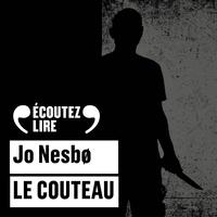Jo Nesbø et Dominique Collignon-Maurin - Le couteau.