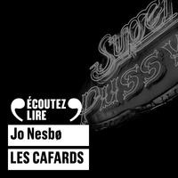 Jo Nesbø et Dominique Collignon-Maurin - Les cafards.