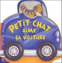 Jo Parry et Gaby Goldsack - Petit chat aime sa voiture.