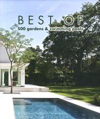Jo Pauwels - Best of 500 gardens & swimming pools.