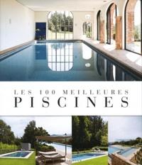 Jo Pauwels - Les 100 meilleures piscines.