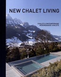 Jo Pauwels - New Chalet Living - Edition français-anglais-néerlandais.