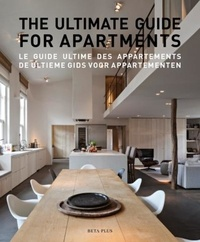 Jo Pauwels - The ultimate guide for apartments - Edition anglais-français-flamand.