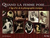 Quand la femme pose... - Lâge dor de la photographie érotique.pdf