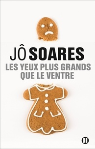 Jô Soares - Les yeux plus grands que le ventre.