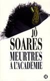 Jô Soares - Meurtres à l'Académie.