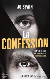 Téléchargements ebook gratuits en ligne La confession FB2 iBook ePub 9782824613352 par Jo Spain (French Edition)