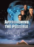 Jo Storm et Nikki Stafford - Approaching the Possible - The World of Stargate SG-1.