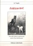 Jo Tanghe - Fablenchti - Fables et contes en patois du Nord suivis d'un glossaire français-chtimi.