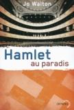 Jo Walton - Hamlet au paradis.
