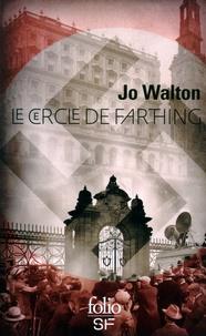 Jo Walton et Luc Carissimo - Le cercle de Farthing.