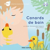 Jo Witek et Emmanuelle Halgand - Canards de bain. 1 CD audio