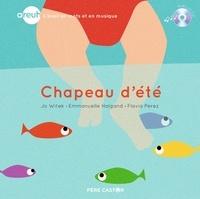 Jo Witek et Emmanuelle Halgand - Chapeau d'été. 1 CD audio