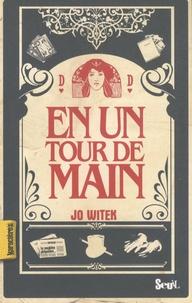 Jo Witek - En un tour de mains.