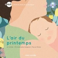 Jo Witek et Emmanuelle Halgand - L'air du printemps. 1 CD audio