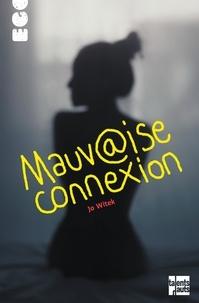Jo Witek - Mauvaise connexion.
