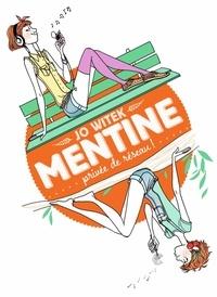 Jo Witek - Mentine Tome 1 : Privée de réseau !.