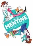Jo Witek - Mentine Tome 2 : Cette fois c'est l'internat !.