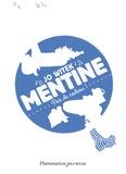 Jo Witek - Mentine Tome 3 : Pas de cadeau !.